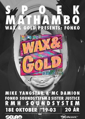 Wax & Gold 18 oktober